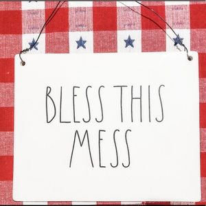 Rae Dunn - Bless this Mess sign